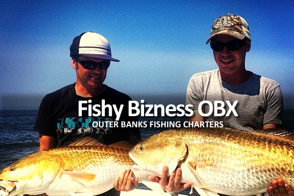 Fishy bizness obx visit outer banks obx vacation guide for Fishing charters outer banks