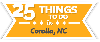 25 Things to Do in Corolla, NC, Outer Banks