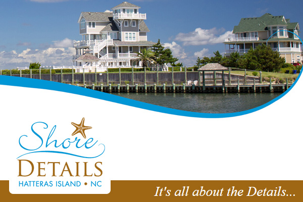 Shore Details Hatteras Island Vacation Rentals Outer Banks NC