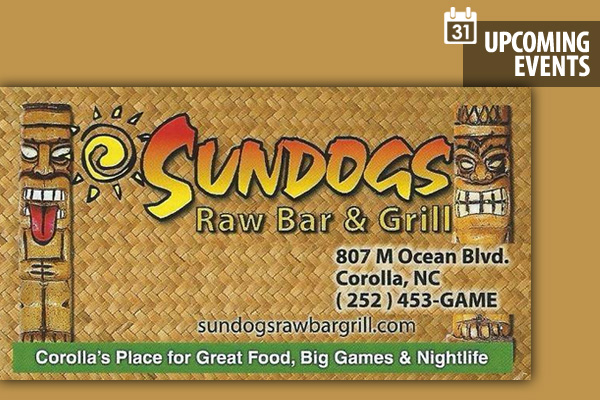 Events - Sundogs Raw Bar & Grill Corolla NC, Outer Banks